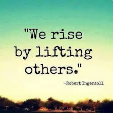 rise and lift others